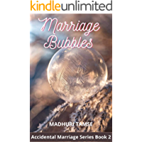 Marriage Bubbles (Accidental Marriage Series Book 2)
