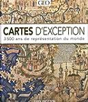 Cartes d'exceptions - 3500 ans de rep...