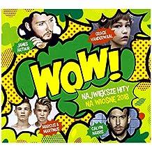 Sofi Tukker/MO/Alan Walker: Wow! Najwieksze Hity na Wiosne 2018 (digipack) [2CD]