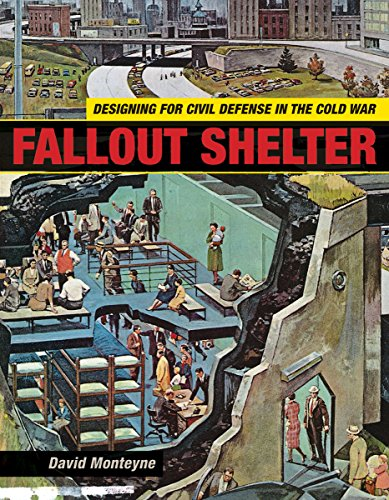 fallout buch Fallout Shelter: Designing for Civil Defense in the Cold War (Architecture, Landscape and American Culture)