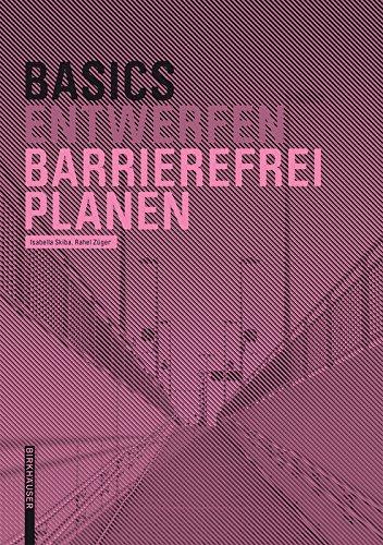 Basics Barrierefrei Planen