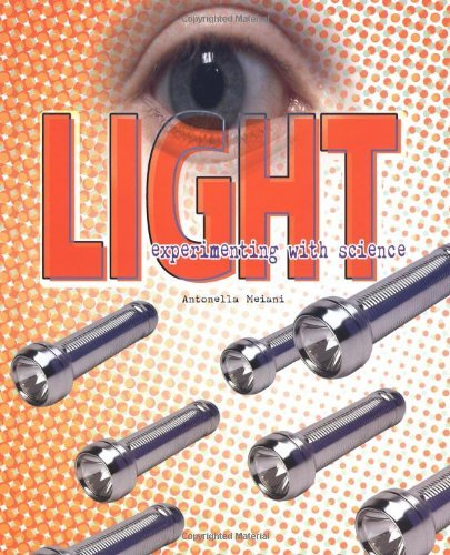 Light (Experimenting with Science) by Antonella Meiani (2002-01-01)