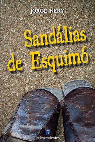 Sandálias De Esquimó (Portuguese Edition)