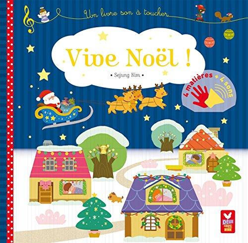 Vive Nol - livre sonore  toucher: Un livre son  toucher