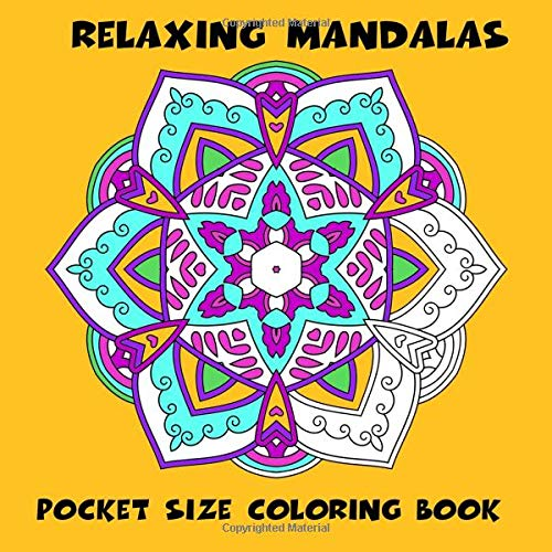 Pocket Size Coloring Book: Relaxing Mandalas: Mini Coloring Book of Stress Relieving Mandalas: Volume 4 (Mini Coloring Books) por Mindful Coloring Books