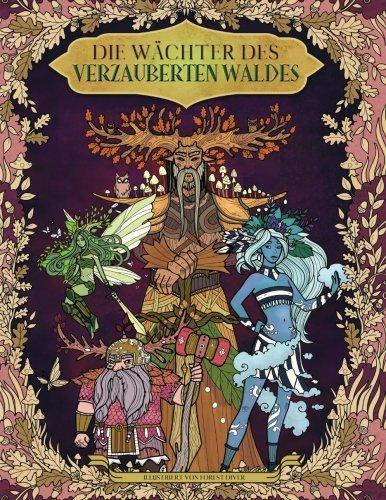 Die Wächter des verzauberten Waldes — Malbuch für Erwachsene und Kinder: (Fantasy, Meditation, Entspannung)