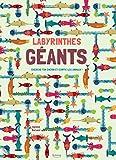 """Afficher """"Labyrinthes géants"""""""