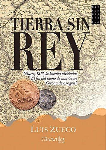Tierra sin rey: (Versión sin solapas) (Novela Historica)