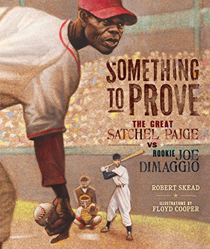 Something to Prove: The Great Satchel Paige vs. Rookie Joe DiMaggio (English Edition) Floyd Pitcher
