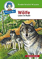 Benny Blu - Wölfe: Leben im Rudel