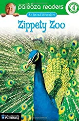 Zippety Zoo, Level 4: An Animal Adventure (Lithgow Palooza Readers: Level 4) by John Lithgow (2005-10-14)