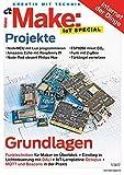 Make: Special Internet der Dinge 2017: So vernetzen Sie Lampen, Sensoren, Displays, Mikrofone und Webcams (German Edition)