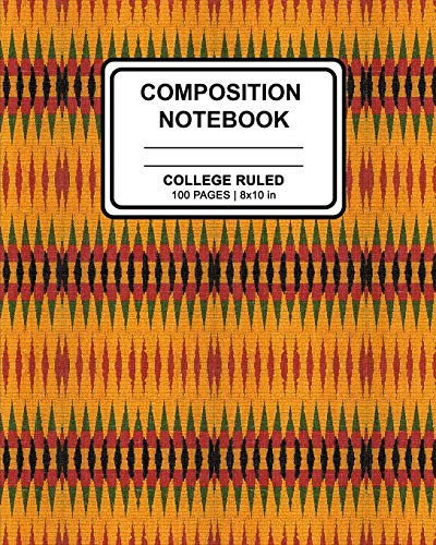 Kente Design (Composition Notebook: African Kente Print (3) Cover Design | Ruled Blank Lined Paper Notebook for School, Office, Writing Notes)