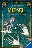 Miesel und der Drachenhüter (Ravensburger Taschenbücher)