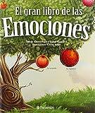El gran libro de las emociones / The big book of emotions