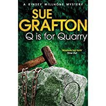 Q is for Quarry (Kinsey Millhone Alphabet series Book 17)