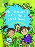 Mr Birdsnest and the House Next Door (Little Gems)