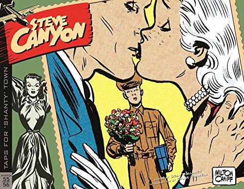 Steve Canyon Volume 5: 1955–1956 por Milton Caniff