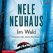 Im Wald: 9 CDs (Ein Bodenstein-Kirchhoff-Krimi, Band 8)