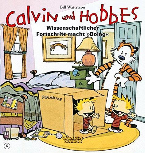 """Calvin und Hobbes 6: Wissenschaftlicher Fortschritt macht """"Boing"""""""