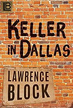 Keller in Dallas (English Edition) von [Block, Lawrence]