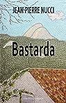 Bastarda par Nucci
