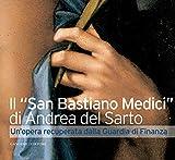 Il San Bastiano Medici di Andrea del Sarto: Un'opera recuperata dalla Guardia di Finanza