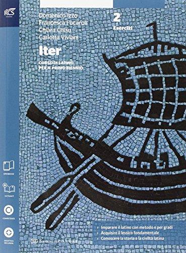 Iter corso di latino per il primo biennio. Esercizi. Extrakit-Openbook. Per le Scuole superiori. Con e-book. Con espansione online: 2