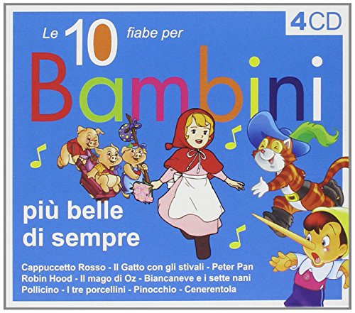 6350b3bc69990a 10 Fiabe per Bambini Piu' Belle (4... Various Artists. Audio CD
