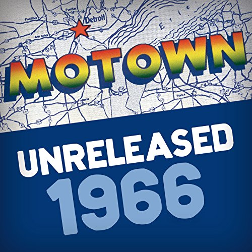 Motown Unreleased: 1966