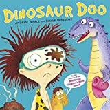 Dinosaur Doo by Weale, Andrew (October 3, 2013) Paperback