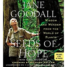 Seeds of Hope: Wisdom and Wonder from the World of Plants by Jane Goodall (2014-04-08)