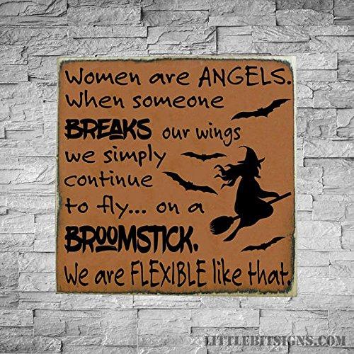 ind Engel, wenn jemand Breaks Unsere Flügel Wir weiterhin Fliegen auf einem Besen, 12x 12, Holz Schild, Halloween Decor, Hexe Schild 30,5x 30,5cm Zoll (Hexe Fliegen)