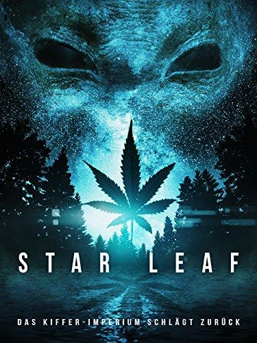 star-leaf-das-kiffer-imperium-schlagt-zuruck
