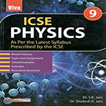 ICSE Physics 9 - As Per the Latest Syllabus Prescribed by the ICSE - 2018 Edition