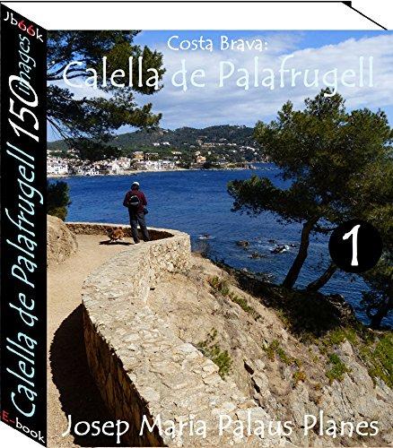 Couverture du livre Costa Brava: Calella de Palafrugell (150 images) -1-