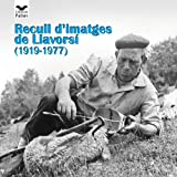 Recull d'imatges de Llavorsí (1919-1977) (Pallars)