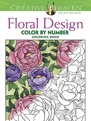 Creative Haven Floral Design Color By Number Coloring Book (Creative Haven Coloring Books) por Jessica Mazurkiewicz