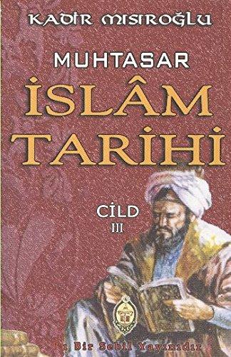 Muhtasar Islam Tarihi Cilt 3