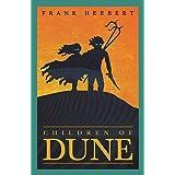 Children Of Dune: The Third Dune Novel: 3