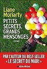 Petits secrets, grands mensonges par Moriarty