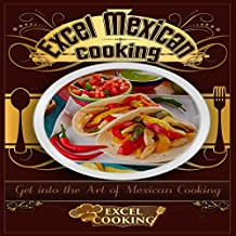 Excel Mexican Cooking