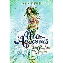Alea Aquarius 1: Der Ruf des Wassers