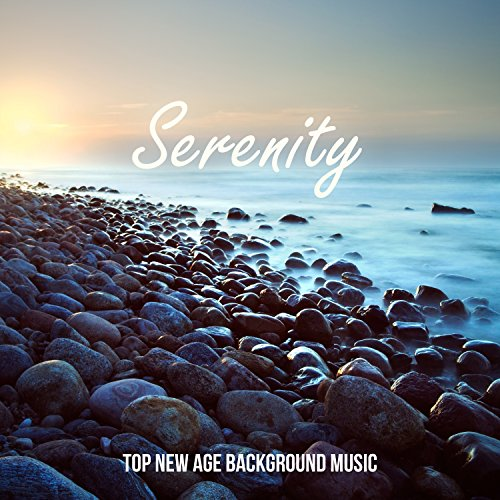 Serenity: New Age Background Music