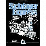Schlager Express-Songs Schlager Oldies BD 6-arrangement pour [Noten LIEDERBUCH/livrets]