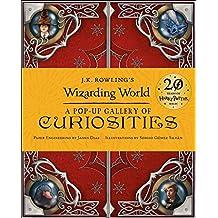 J.K. Rowling's Wizarding World - A Pop-Up Gallery of Curiosities