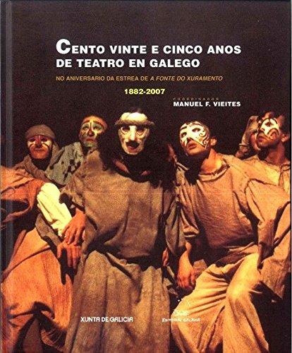 Cento vinte e cinco anos de teatro en galego (ESAD Galicia)