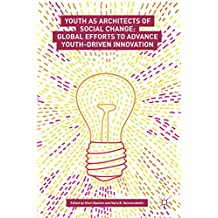 Youth as Architects of Social Change: Global Efforts to Advance Youth-Driven Innovation