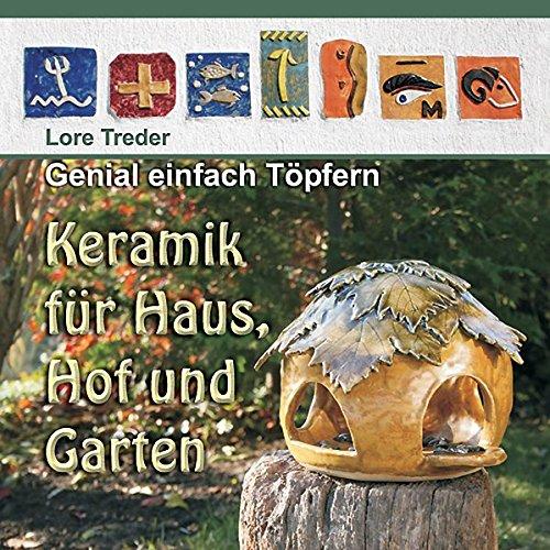 ern: Keramik für Haus, Hof und Garten ()