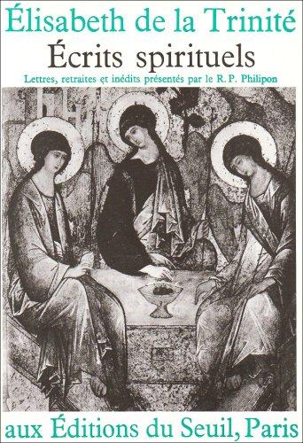 Ecrits spirituels par Elizabeth de la Trinité